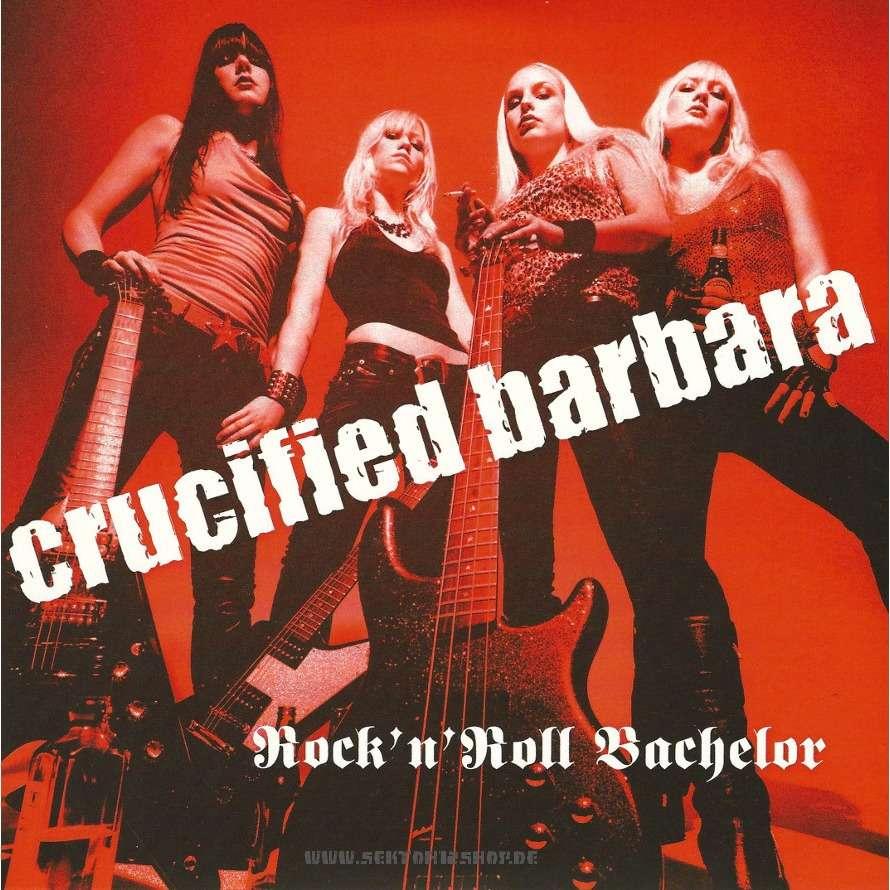 Crucified Barbara Rock'n'Roll Bachelor