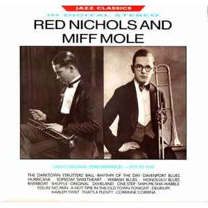 Red Nichols And Miff Mole Great Original Performances - 1925 To 1930