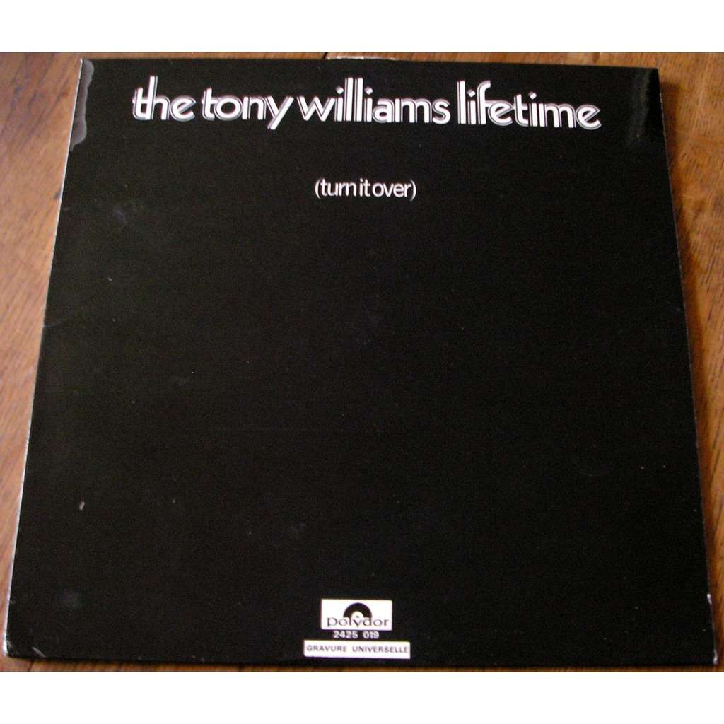 tony williams lifetime turn it over