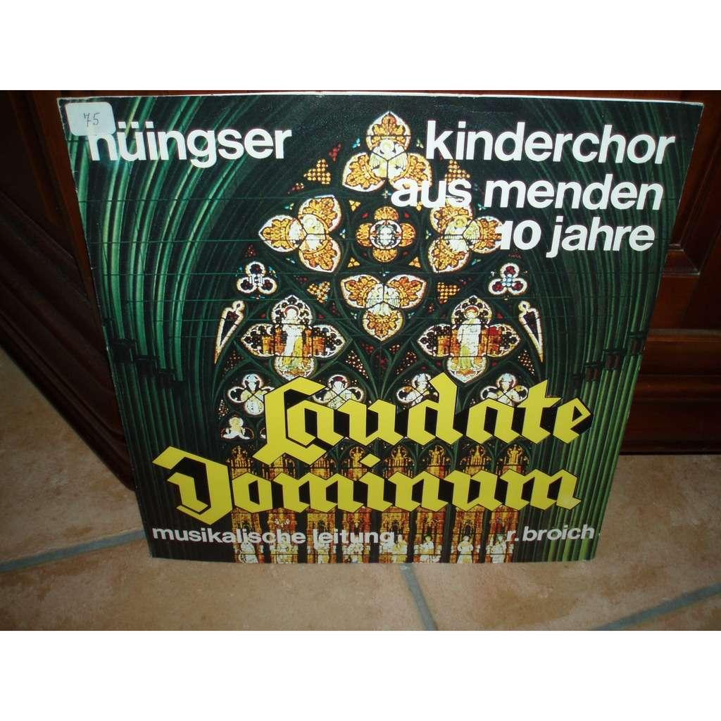 HUINGSER KINDERCHOR / MUSIKALISCHE LEITUNG LAUDAT DOMINUM