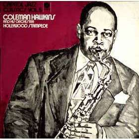 coleman hawkins and his orchestra Hollywood Stampede
