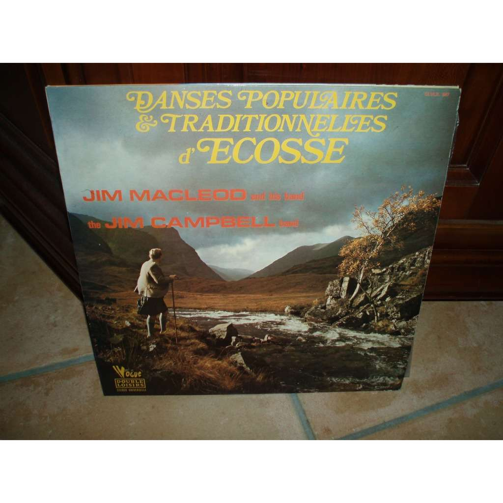 JIM MACLEOD AND HIS BAND / JIM CAMPBELL BAND. DANSES POPULAIRES & TRADITIONNELLES D'ECOSSE.