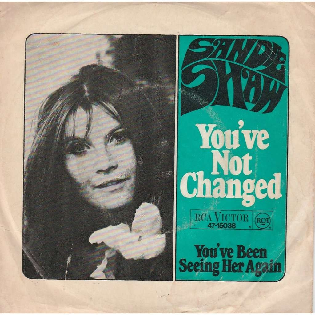 Sandie Shaw you' ve not chanced