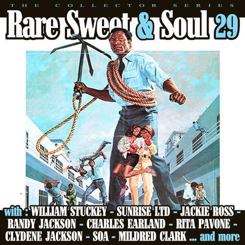 va : sunrise ltd, william stuckey ... Compilation Rare Sweet & soul 29 avec soa ...
