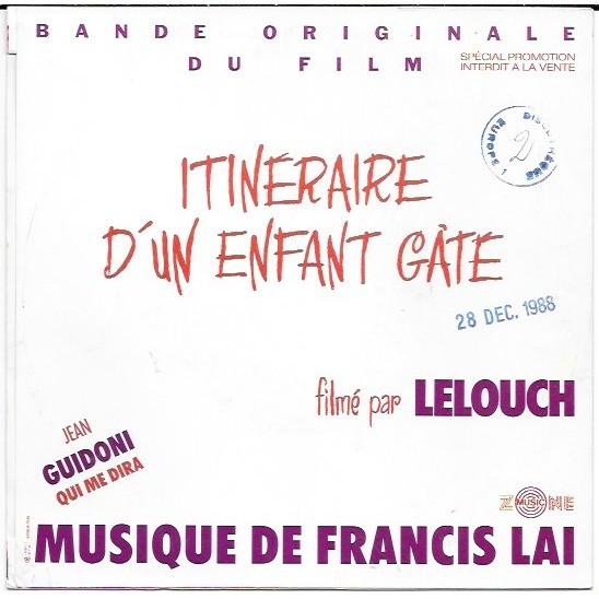 francis lai / nicole croisille / jean guidoni Qui me dira ( bof itinéraire d'un enfant gâté )