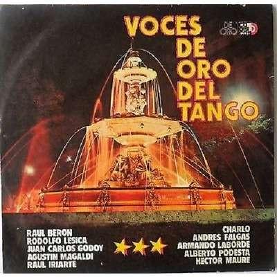 VOCES DE ORO DEL TANGO-BERON-MAGALDI-CHARLO-FALGAS VOCES DE ORO DEL TANGO-BERON-MAGALDI-CHARLO-FALGAS-MAURE-PODESTA-GODOY-CODISCOS
