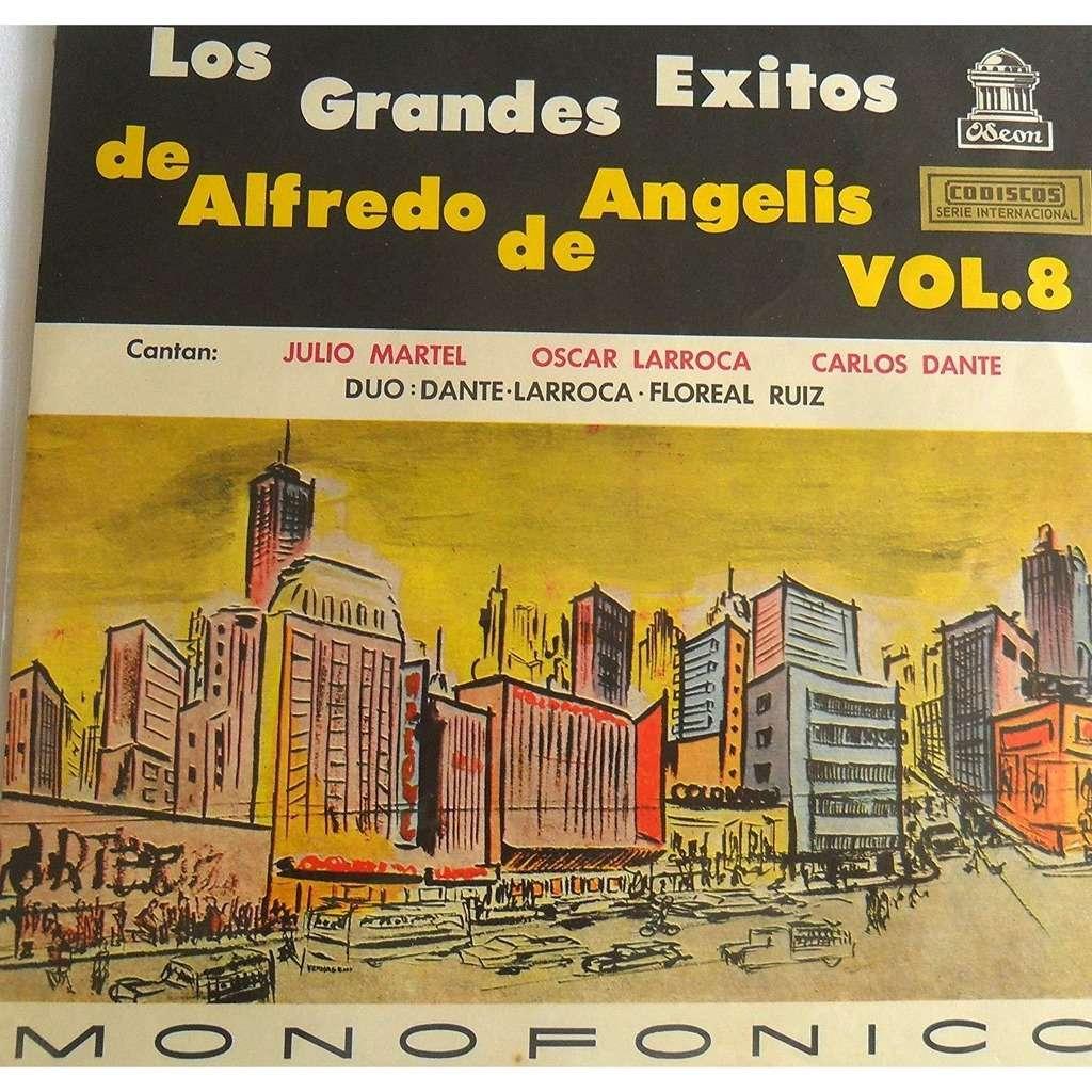 LP LOS GRANDES EXITOS DE ALFREDO DE ANGELIS VOL.8 LP LOS GRANDES EXITOS DE ALFREDO DE ANGELIS VOL.8 CANTAN: JULIO MARTEL OSCAR LARROCA