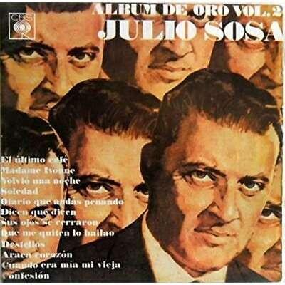 JULIO SOSA-ALBUM DE ORO VOL.2 JULIO SOSA-ALBUM DE ORO VOL.2 SUPER SALE-RARE-CON LEOPOLDO FEDERICO Y SU ORQUESTA