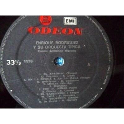 ENRIQUE RODRIGUEZ Y SU ORQ.TIPICA CANTA ENRIQUE RODRIGUEZ Y SU ORQ.TIPICA CANTA ARMANDO MORENO-UN TROPEZONODEON 1981vg+