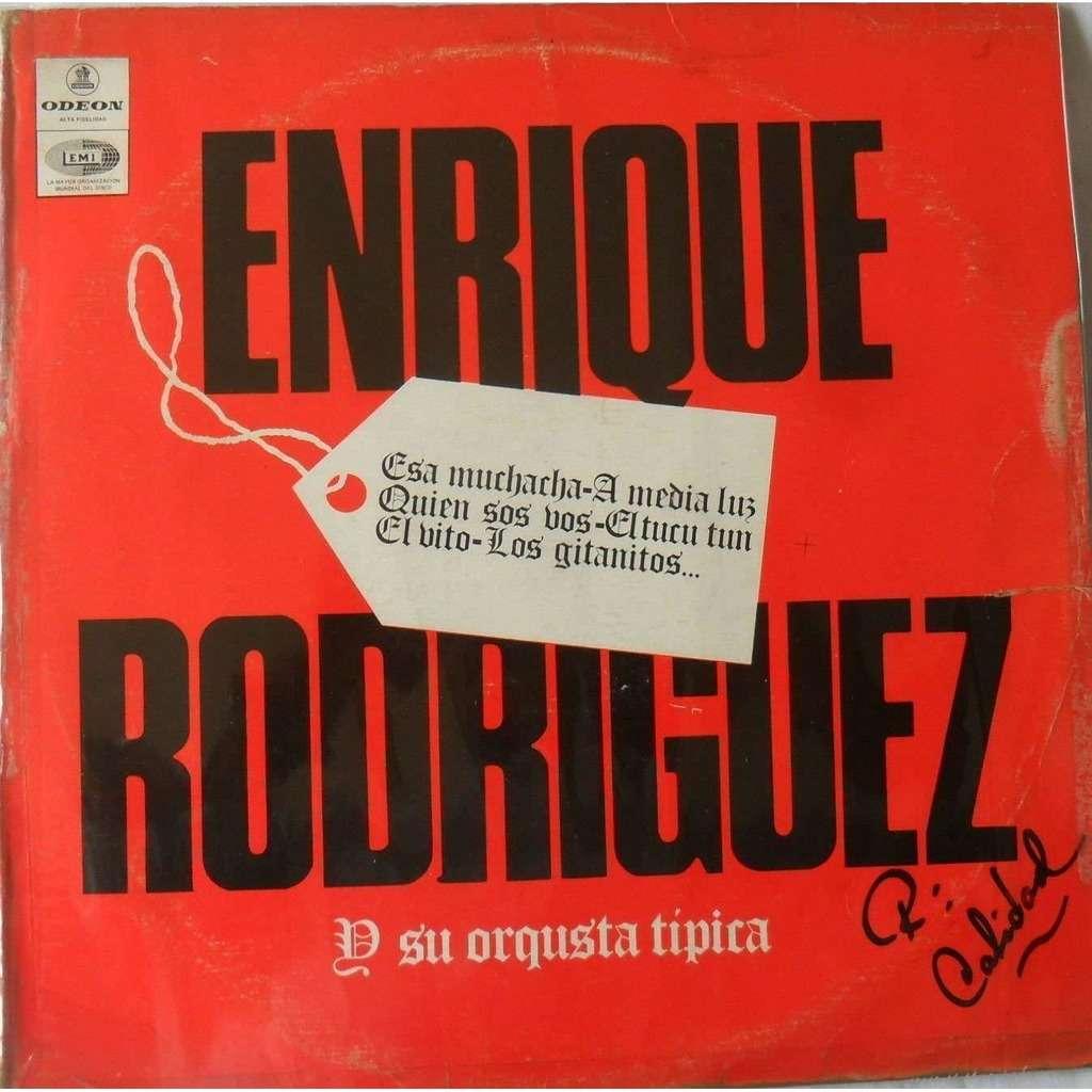 ENRIQUE RODRIGUEZ Y SU ORQUESTA TIPICA- ENRIQUE RODRIGUEZ Y SU ORQUESTA TIPICA-ESA MUCHACHA-A MEDIA LUZ-ODEON 1974 VG