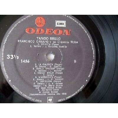 FRANCISCO CANARO-TANGO BRUJO-TE QUIERO-YIRA,YIRA FRANCISCO CANARO-TANGO BRUJO-TE QUIERO-YIRA,YIRA-GRICEL-LA CALESITA-ODEONVG EX