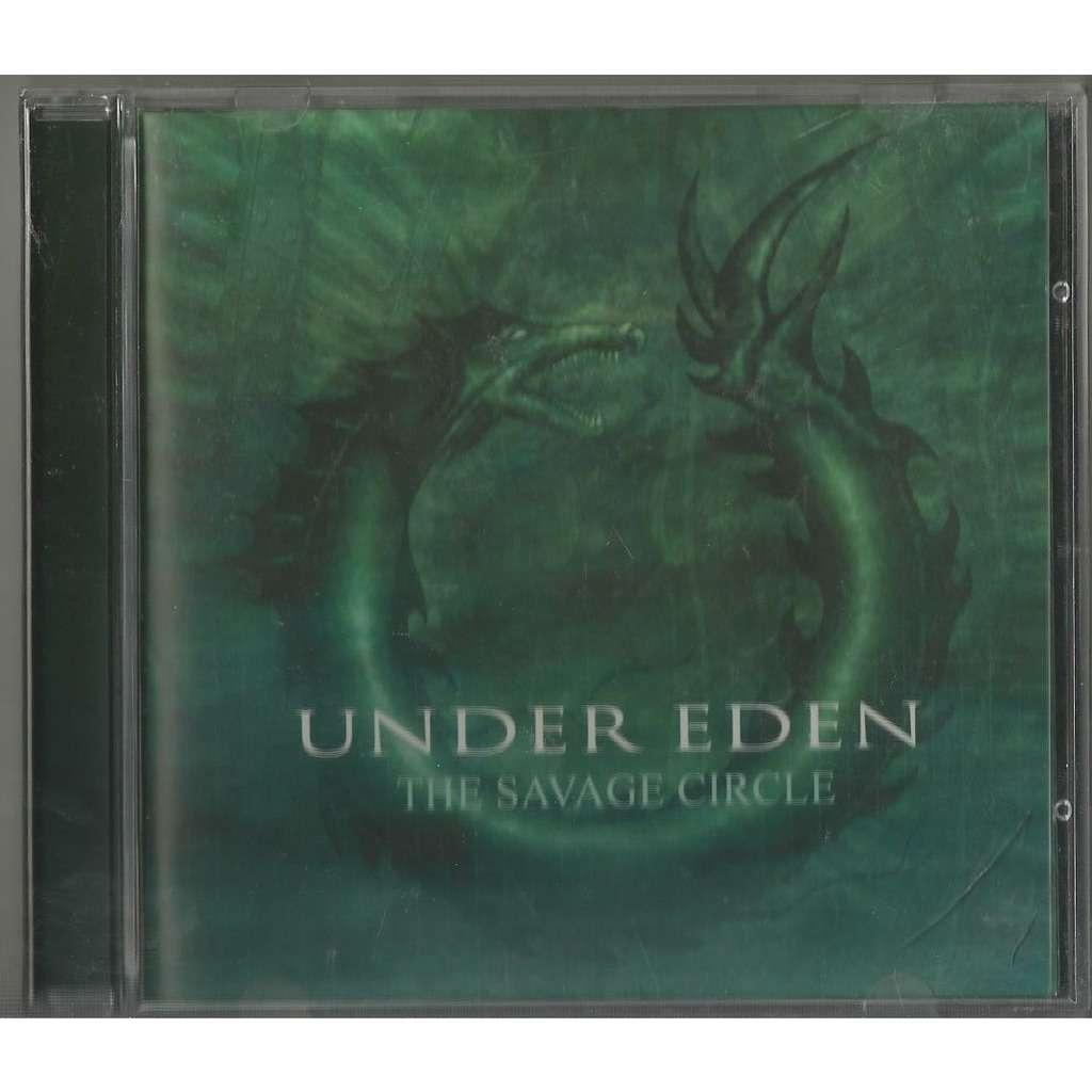 Under Eden The Savage Circle (American Death Thrash Metal)