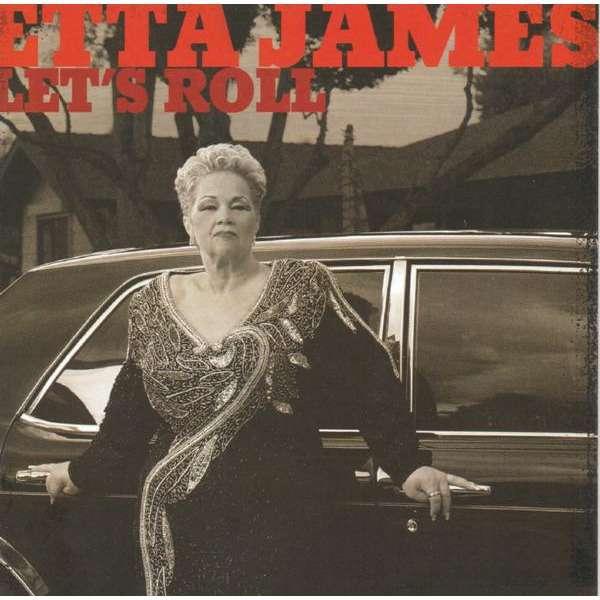 ETTA JAMES let's roll