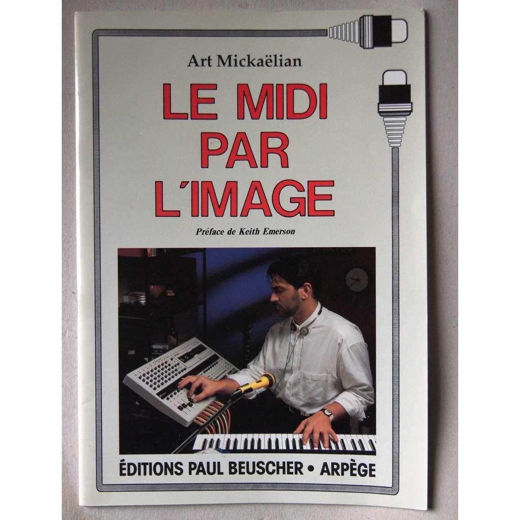 Art MICKAËLIAN LE MIDI PAR L' IMAGE