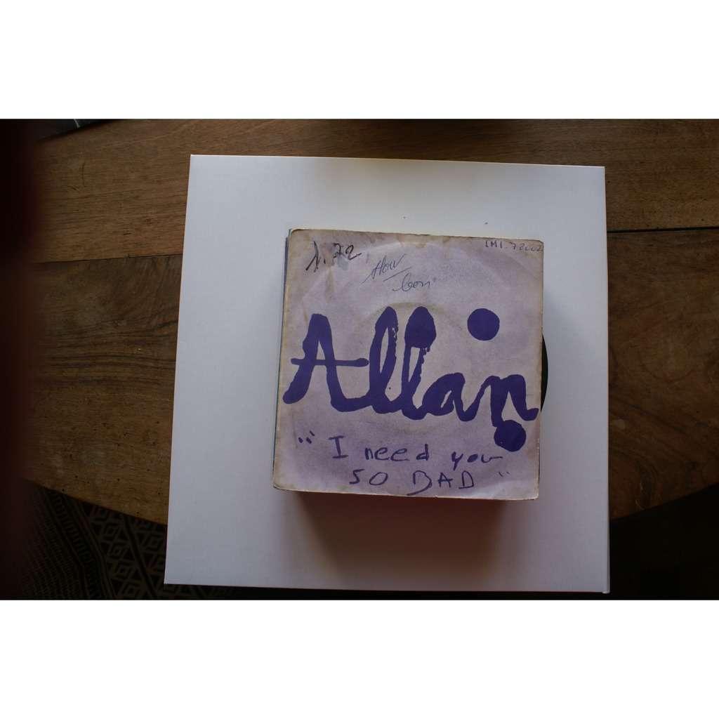 Allan I need you so bad / I need you so bad (Instrumental)