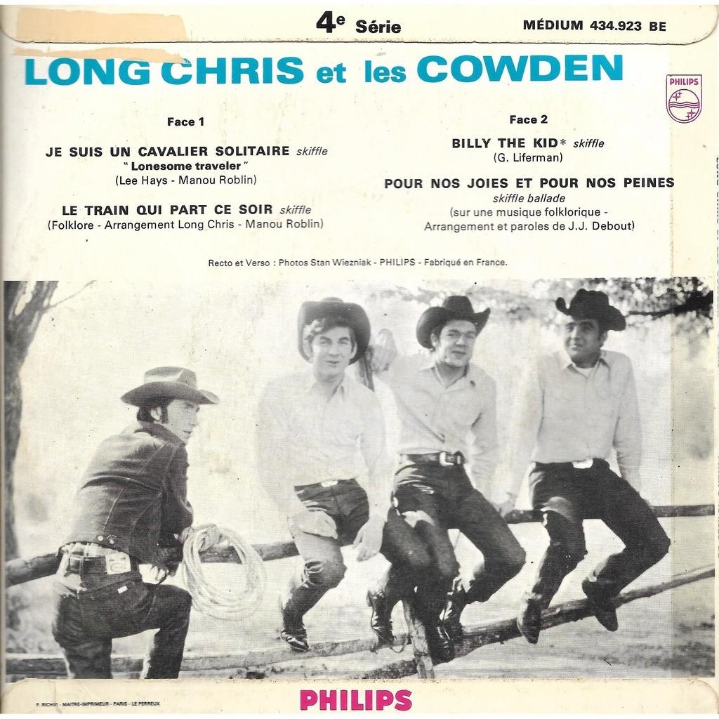 Long Chris et les Cowden Je suis un cavalier solitaire