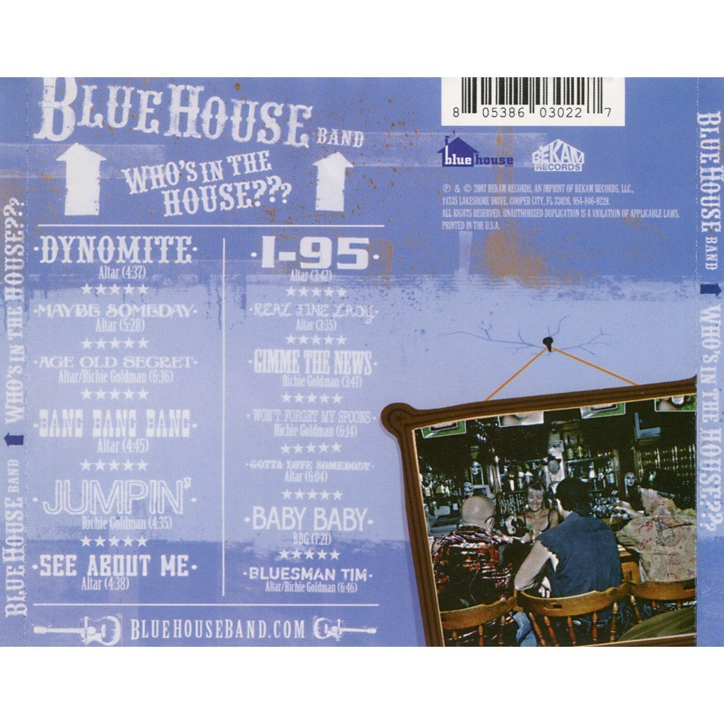 Blue House Band Who's In The House???
