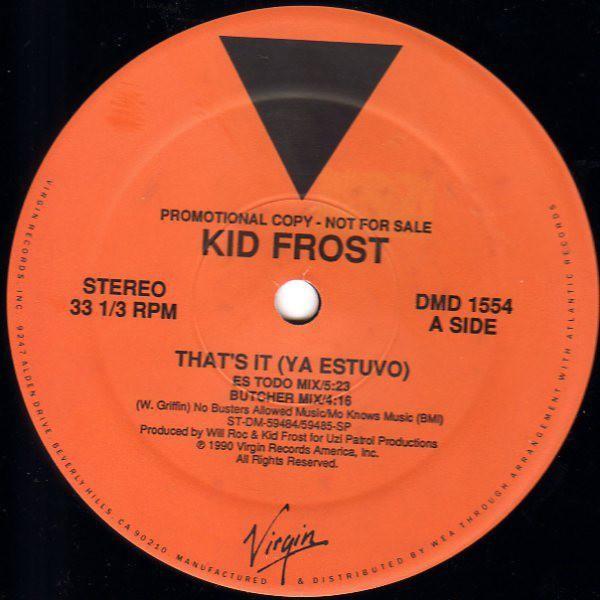 Kid Frost That's It (Ya Estuvo)