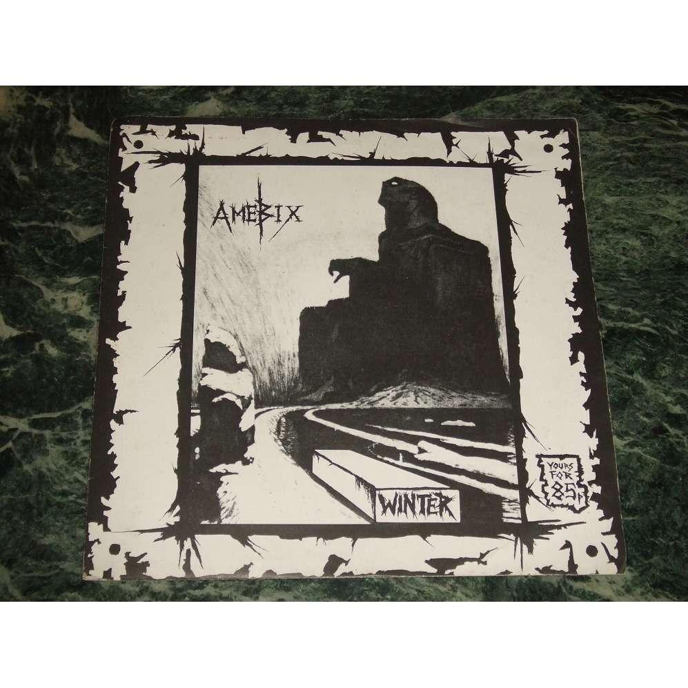 Amebix Winter / Beginning Of The End