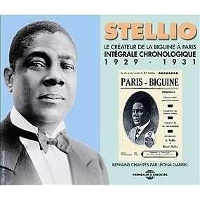 STELLIO Le créateur de la biguine à Paris - Intégrale chronologique - 1929-1941