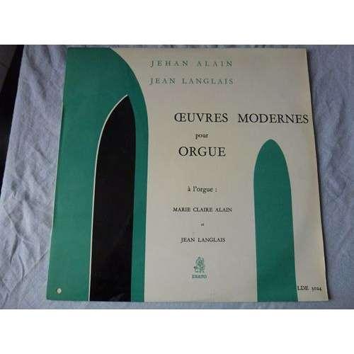 MARIE-CLAIRE ALAIN / JEAN LANGLAIS Œuvres Modernes pour Orgue ( Jehan Alain, Jean Langlais )