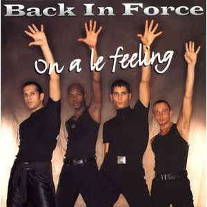 BACK IN FORCE ON A LE FEELING