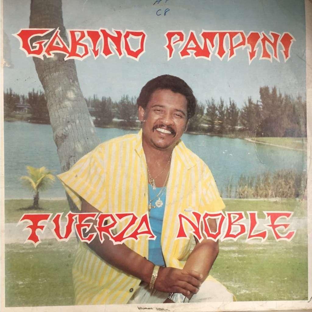 Gabino Pampini Fuerza noble
