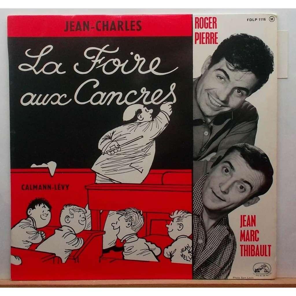 PIERRE Roger et Jean_Marc THIBAULT La foire aux cancres _de Jean_Charles