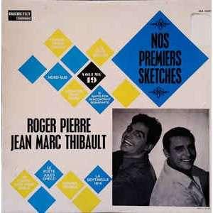 PIERRE Roger et Jean_Marc THIBAULT Nos premiers sketches
