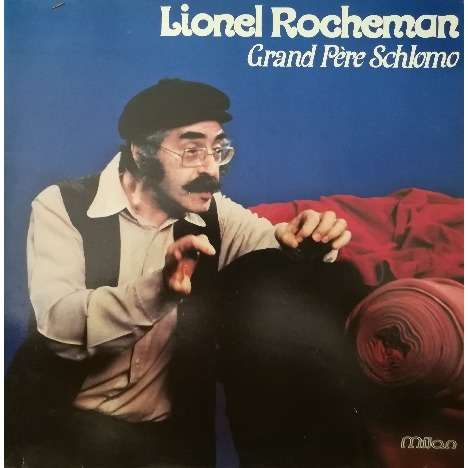 ROCHEMAN Lionel Grand Père Schlomo