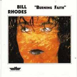 Bill Rhodes Burning faith