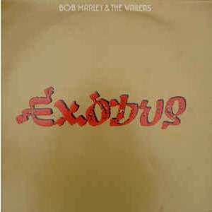 Bob Marley & The Wailers Exodus