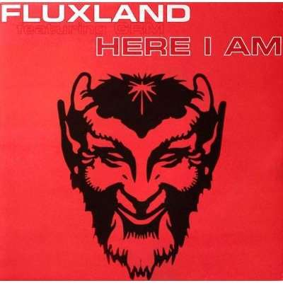 Fluxland Featuring G.R.M. Here I Am