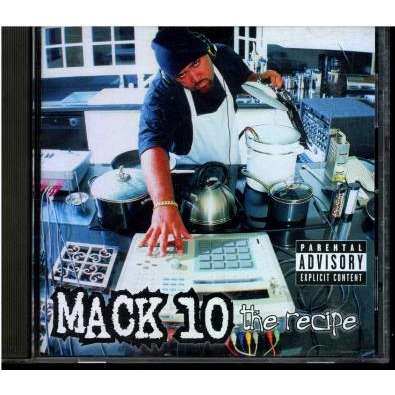mack 10 the recipe
