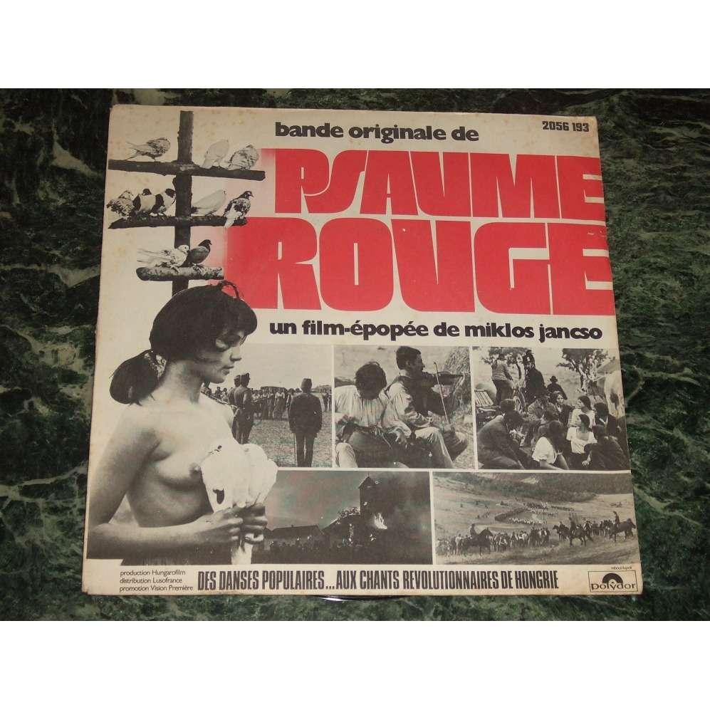 Sebő Ferenc*, Cseh Tamás BOF - De Psaume Rouge - Un Film-Épopée De Miklos Jancso (Des Danses Populaires... Aux Chants Revolut