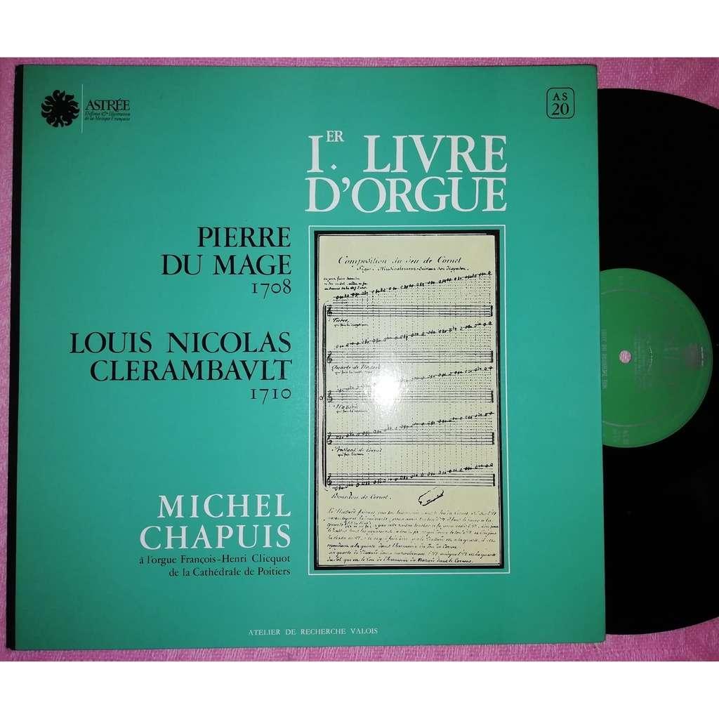 michel chapuis orgue cathédrale de Poitiers 1er livre d'orgue Pierre Du Magne Louis Nicolas Clerambault