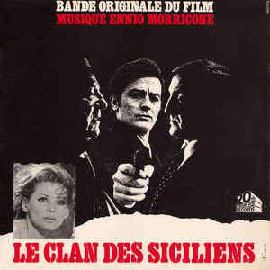 ennio morricone Bande Originale Du Film Le Clan Des Siciliens