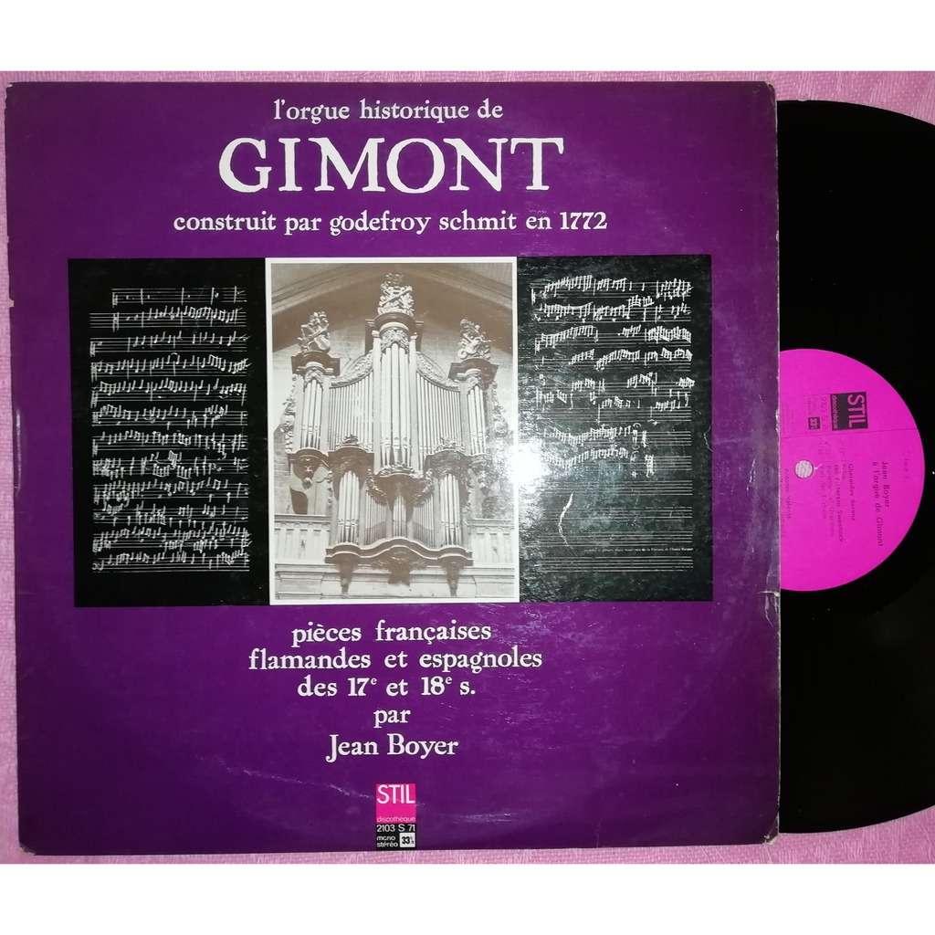 jean boyer orgue historique de gimont pièces françaises allemandes et espagnoles des 17ème et 18ème siècles