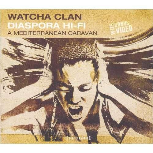 WATCHA CLAN diaspora hi-fi