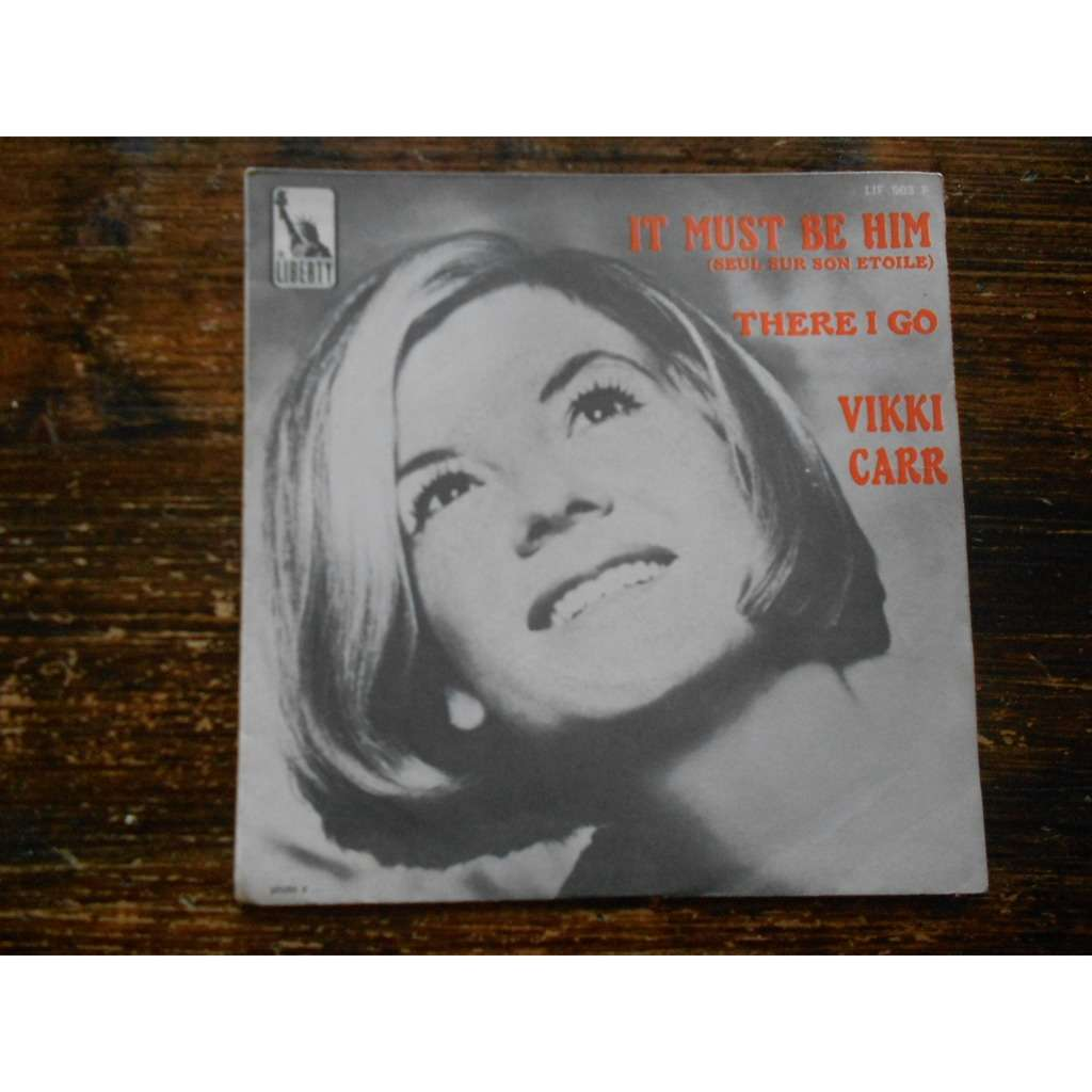 vikki carr it must be him - there i go