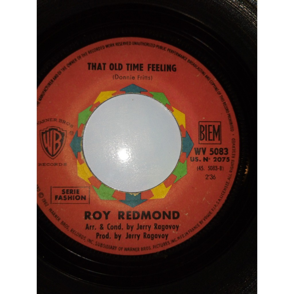 Roy Redmond Good Day Sunshine / That Old Time Feeling