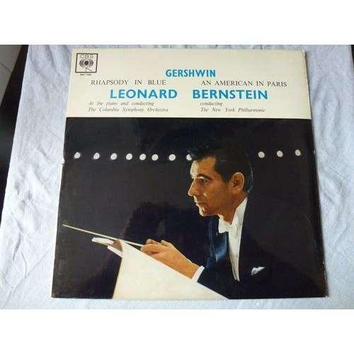 George Gershwin Leonard Bernstein Rhapsody In Blue / An American In Paris - ( near mint condition )