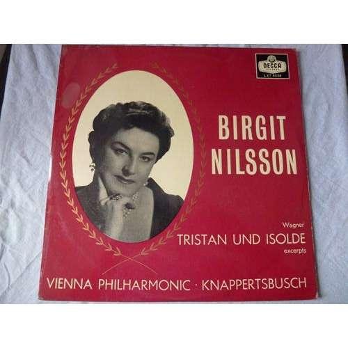 Birgit Nilsson / Hans Knappertsbusch Wagner - Tristan Und Isolde - excerpts - ( near mint condition )