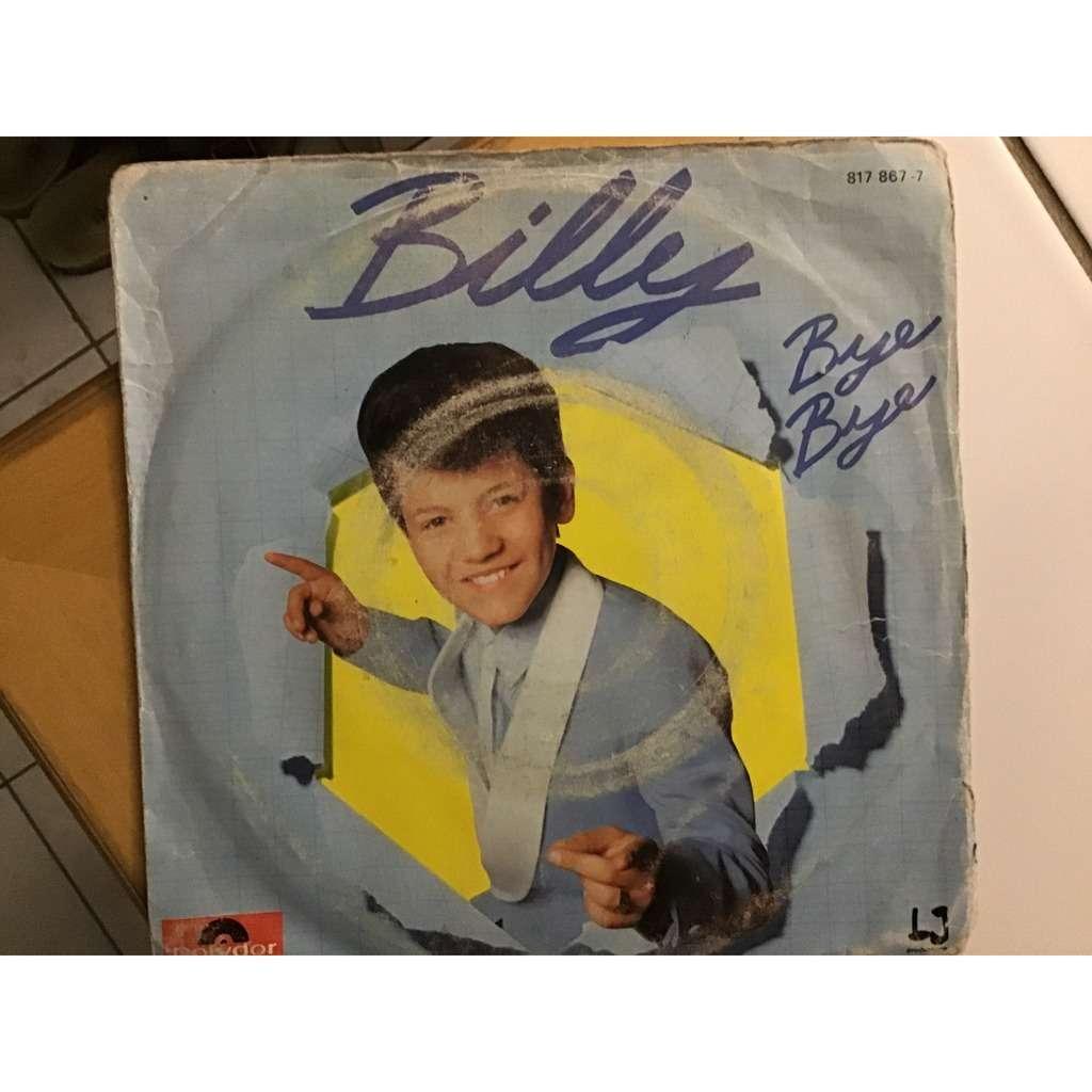 BILLY bye bye