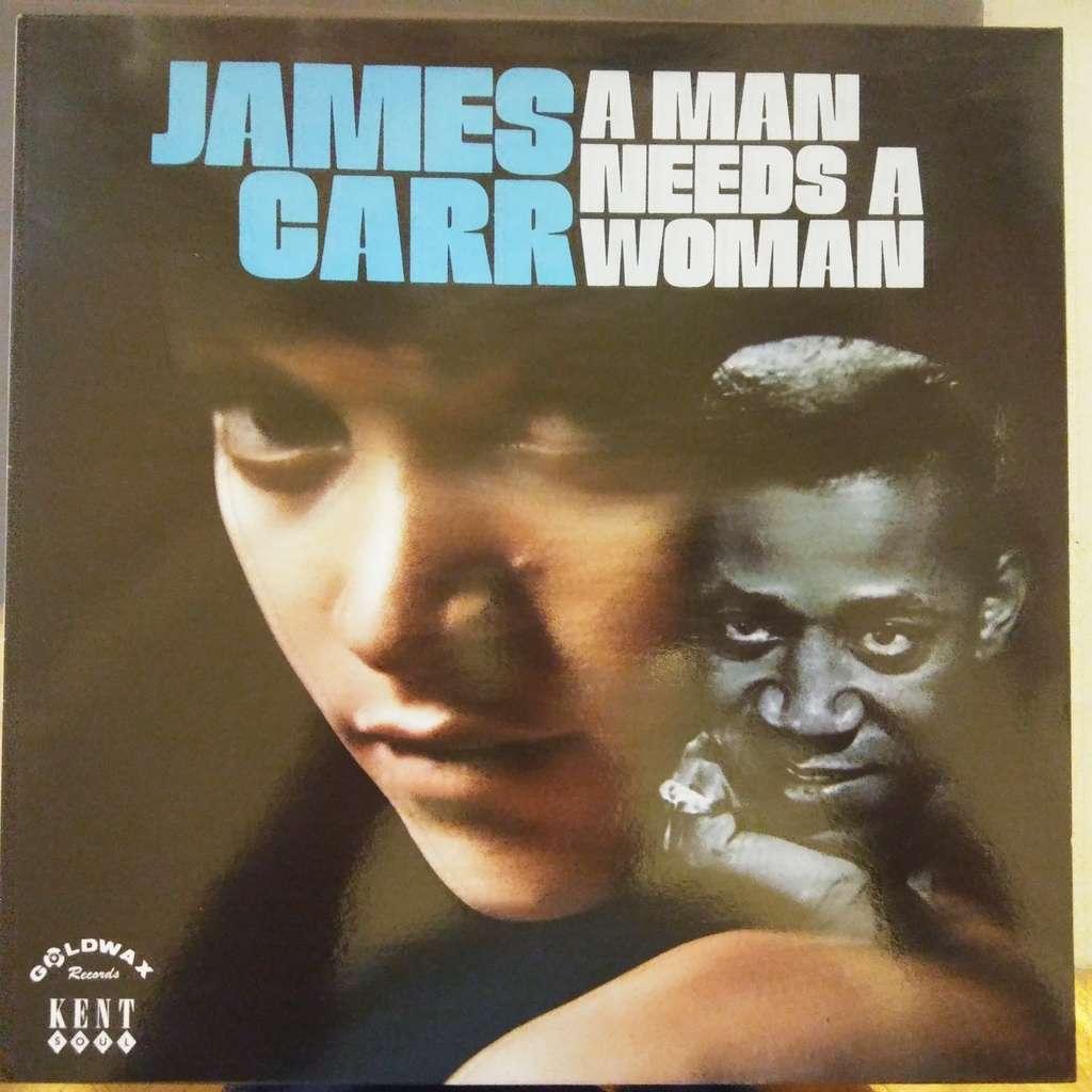 James Carr A Man Needs A Woman