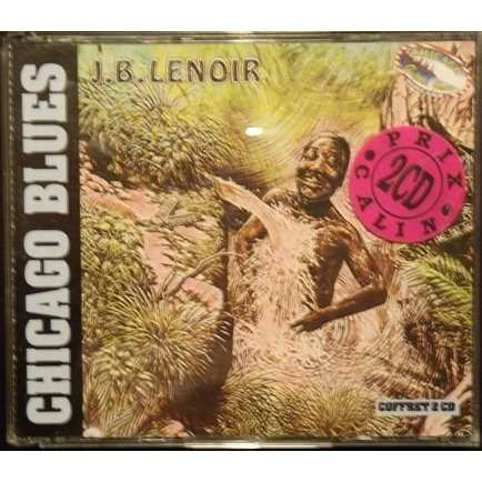 j.b. lenoir Chicago Blues Vol 1
