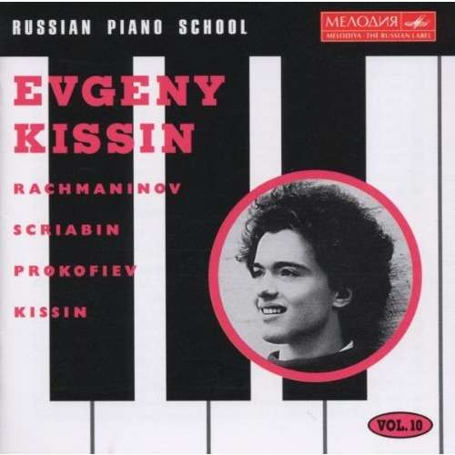 Evgeny Kissin Russian Piano School Vol 10