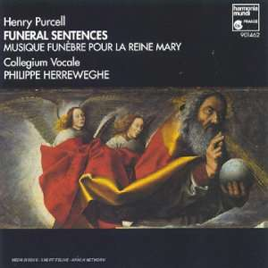 Henry Purcell / Collegium Vocale / P. Herreweghe Funeral Sentences Musique Funebre pour la Reine Mary