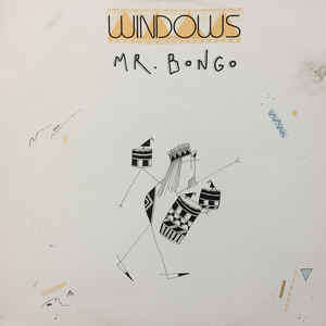 Windows ( Mr. Bongo
