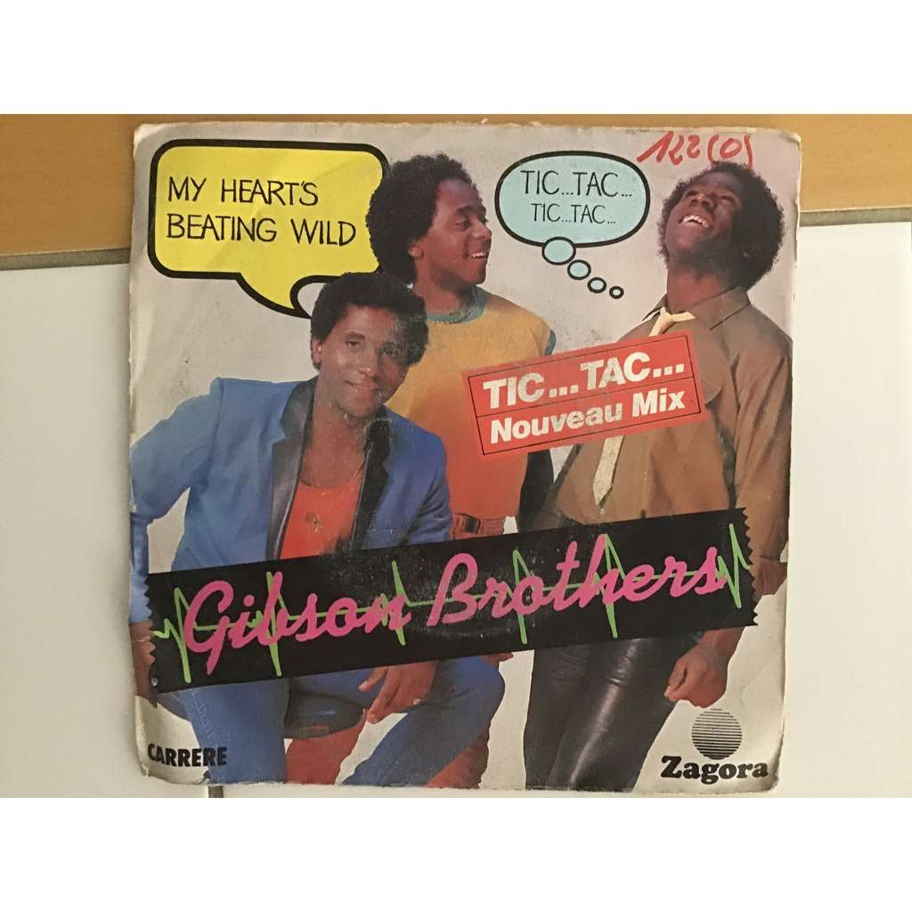 Gibson Brothers Gibson Brothers - My Heart's Beating Wild (Tic Tac Tic Tac)